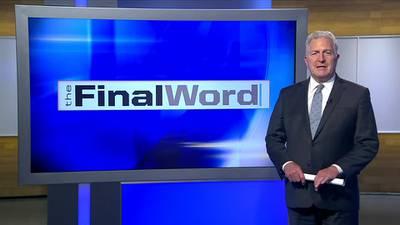 The Final Word - Segment 2 (8/22/21)