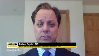 UPMC Community Matters: Dr. Graham Snyder talks about the COVID-19 booster shot