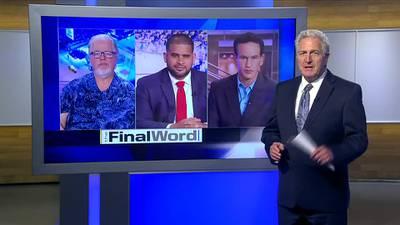 The Final Word - Segment 1 (7/18/21)