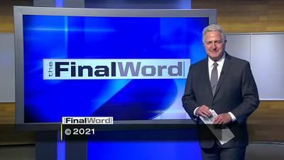 The Final Word - Segment 3 (9/19/21)